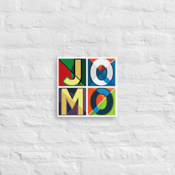 JOMO 12x12 Canvas 1